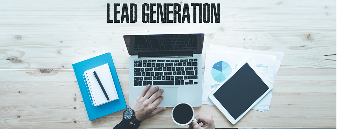 LEAD GENERATION: EFFECTIVE STRATEGIES AND PRACTICES – A GUIDE